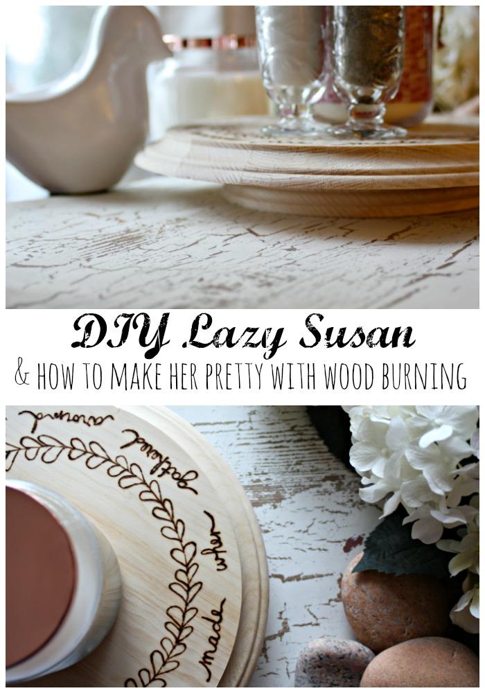 DIY Lazy Susan and wood burning