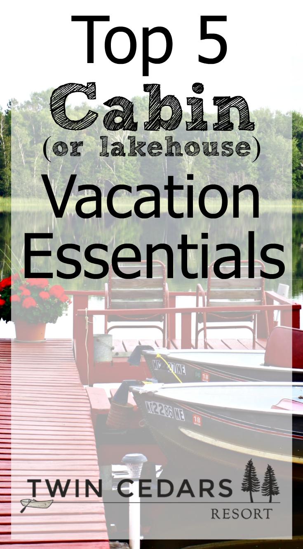 cabin getaway essentials