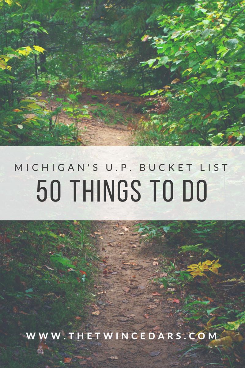 Michigan's upper peninsula bucket list